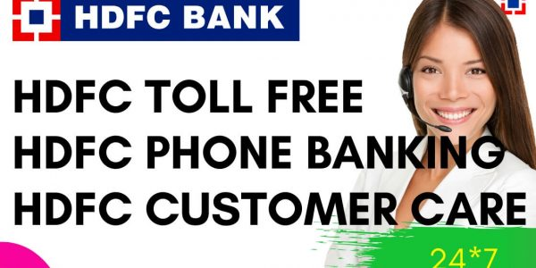 HDFC Customer Care 24×7 Toll-Free Numbers 2020