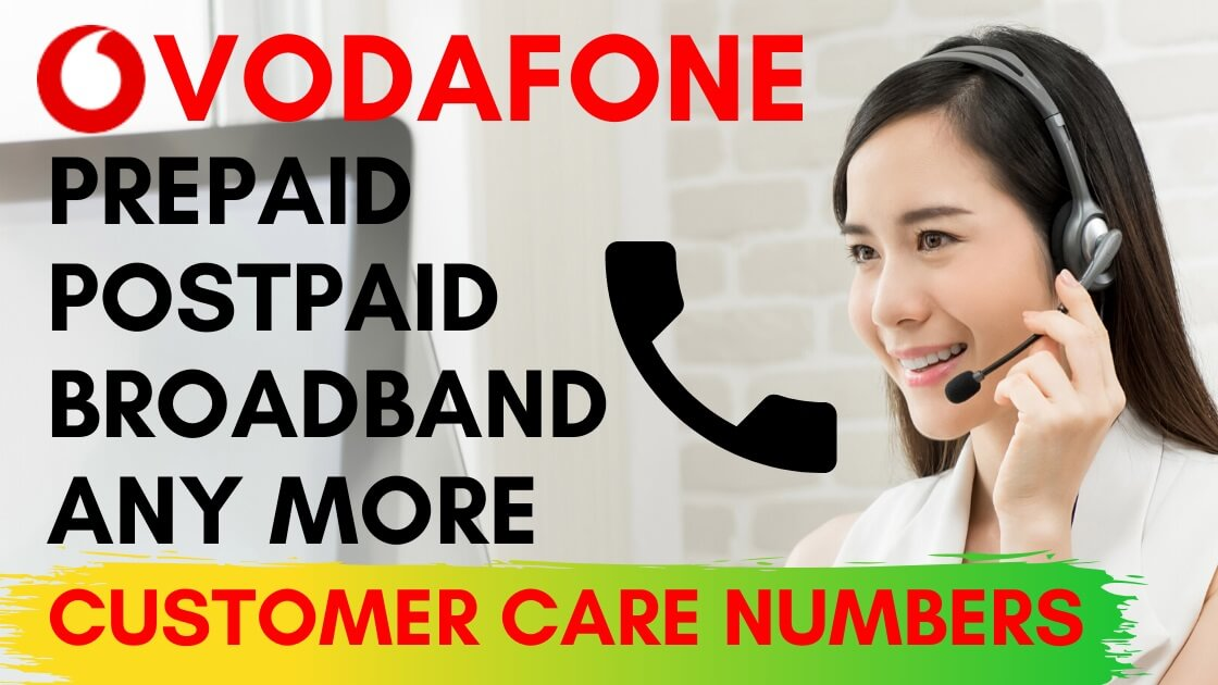 198 Vodafone Customer Care: Prepaid, Postpaid, Broadband 2020