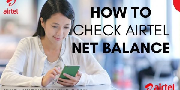 How To Check Airtel Net Balance On Mobile?
