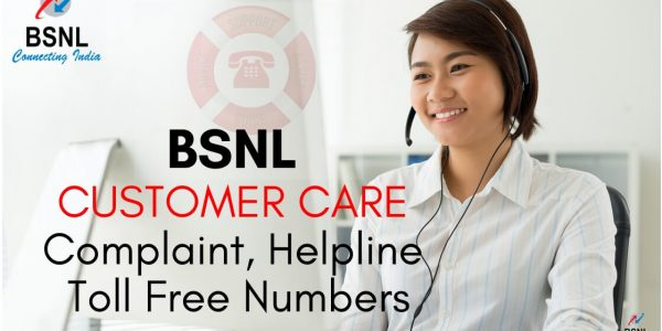 BSNL Customer Care, Helpline, Complaint, Toll Free Numbers 2020
