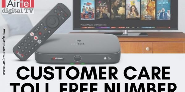 Airtel DTH Customer Care 24×7 Toll Free Number
