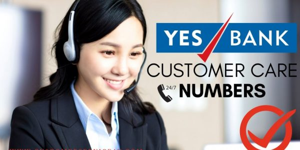 Yes Bank Customer Care 24×7 Toll Free Number 2020