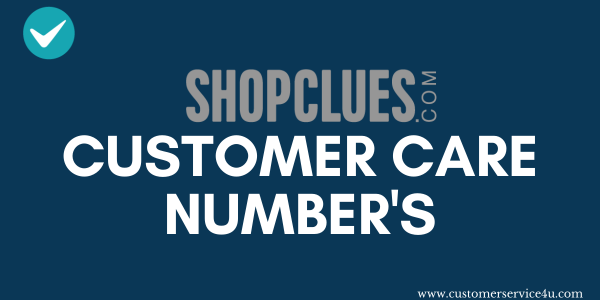 ShopClues Customer Care Number 24×7 Toll Free 2020