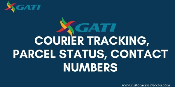 Gati Transport Tracking, Parcel Status, Gati Contact Numbers