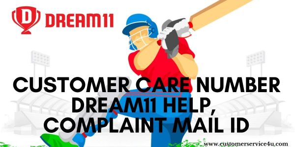 Dream11 Customer Care Number, Dream11 Help, Dream11 Complaint Mail Id