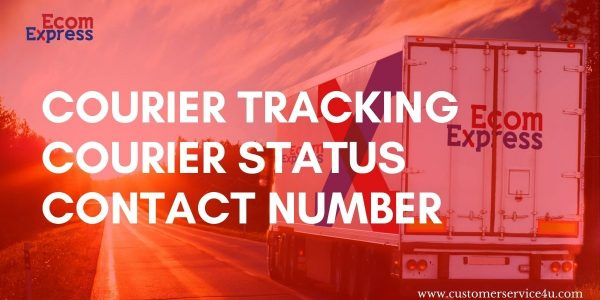Ecom Express Courier Tracking, Courier Status, Ecom Express Customer Care
