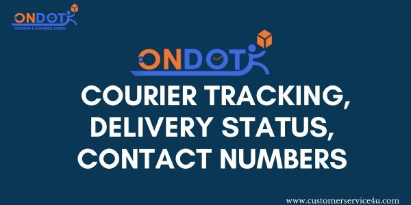 On Dot Courier Tracking, Delivery Status, On Dot Courier Customer Care